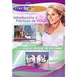 Mente y Cuerpo - Introduccion a Practicas de Yoga
