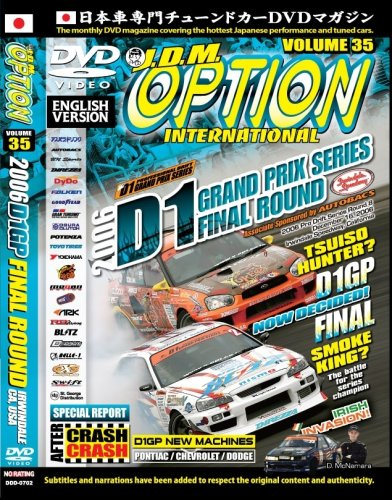 JDM Option: 2006 D1 GP Final Irwindale