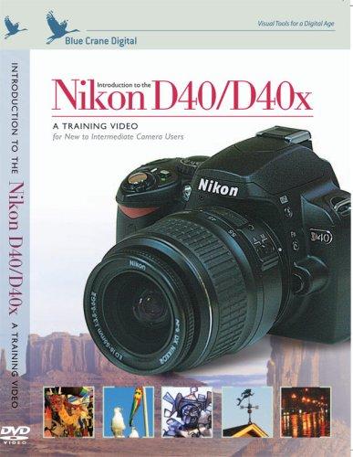 Introduction to the Nikon D40 / D40x