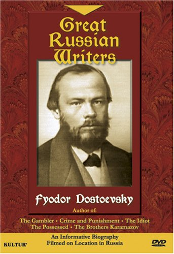 Russian Writers - Fyodor Dostoevsky