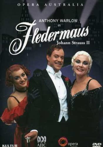 Strauss - Fledermaus / Anthony Warlow, Ghillian Sullivan, Amelia Farrugia, Australian Opera
