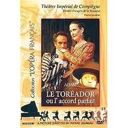 Adolphe Adam - Le Toreador, ou l'Accord Parfait /  L'Opera Francais