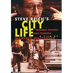 City Life - Steve Reich / Ensemble Modern
