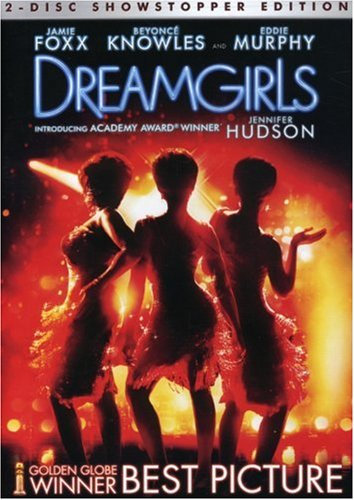 Dreamgirls / Девушки мечты (2006)