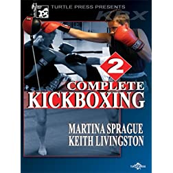 Complete Kickboxing, Vol. 2