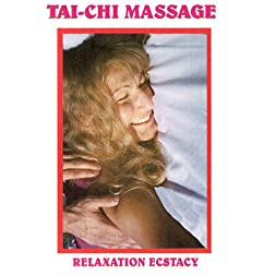 Tai-Chi Massage: Relaxation Ecstasy
