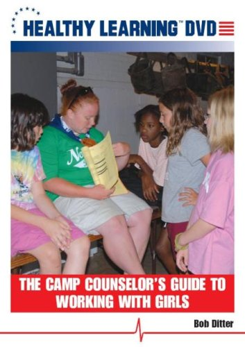 The Camp Counselor's Guide To Working With Girls