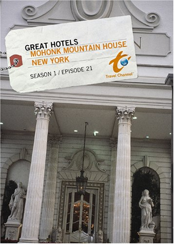 Great Hotels Season 1 - Episode 21: Mohonk Mountain House - New York