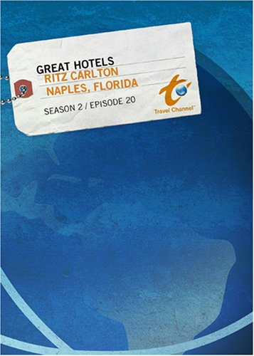 Great Hotels Season 2 - Episode 20: Ritz Carlton - Naples