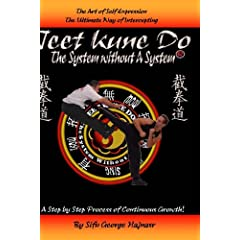 JEET KUNE DO THE SYSTEM WITHOUT A SYSTEM(r)