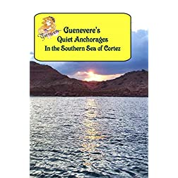 Guenevere's Quiet Anchorages in the Southern Sea of Cortez