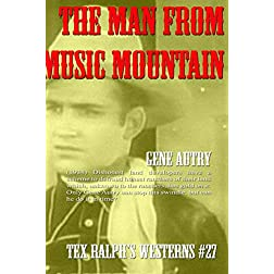 The Man From Music Mountain