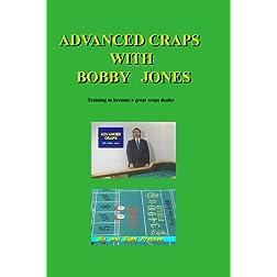 Advanced Craps with Bobby Jones