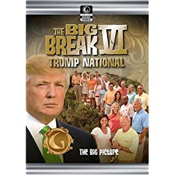 Golf Channel - Big Break VI: Trump International - Episode 1; The Big Picture
