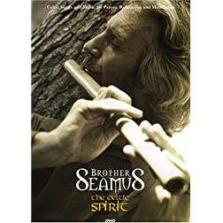 Brother Seamus: The Celtic Spirit