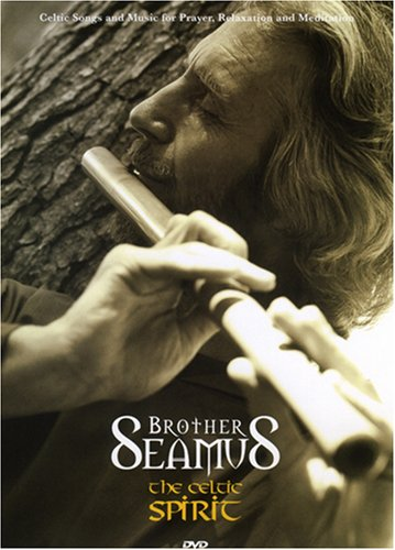 Brother Seamus: The Celtic Spirit
