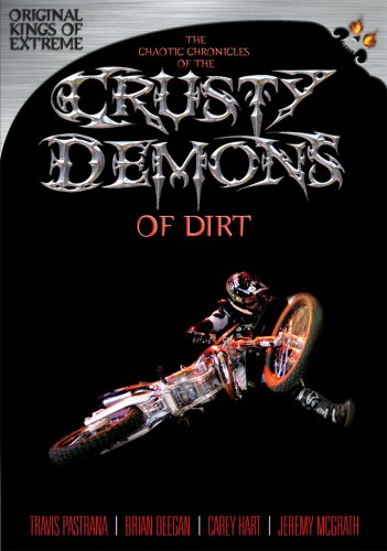 The Chaotic Chronicles of the Crusty Demons of Dirt