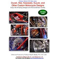 Ducati, Star, Kawasaki, Suzuki, and Other Custom Motorcycle Designs, Enjoy the Amazing Designs and the Excitement Quality
