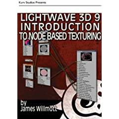 LightWave 3D 9 Introduction to Node Based Texturing