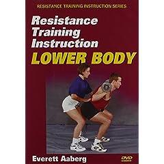 Resistance Training Instruction DVD: Lower Body