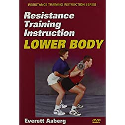 Resistance Training Instruction DVD: Lower Body