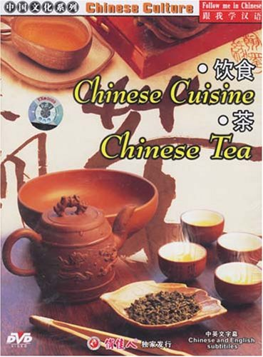 Chinese Culture: Chinese Cuisine / Chinese Tea