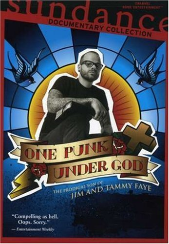 One Punk Under God: The Prodigal Son Of Jim And Tammy Fae