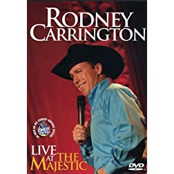 Rodney Carrington: Live at the Majestic