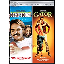 Semi-Tough / Gator