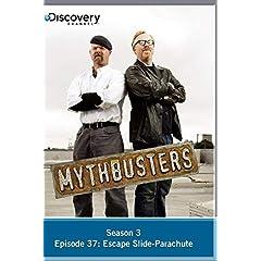 MythBusters Season 3 - Episode 37: Escape Slide-Parachute
