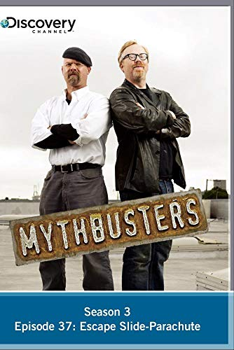 MythBusters Season 3 - Episode 37: Escape Slide-Parachute