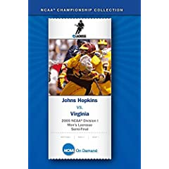 2005 NCAA(R) Division I Men's Lacrosse Semi-Final