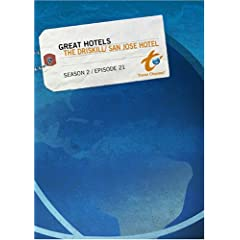 Great Hotels Season 2 - Episode 21: The Driskill/ San Jose Hotel