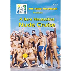 The Nude Traveller A Bare Necessities Nude Cruise