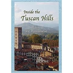 Inside the Tuscan Hills Rufina and Pontassieve