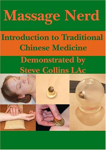 Massage Nerd: Introduction to Traditional Chinese Medicine