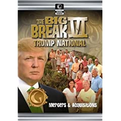 Golf Channel - Big Break VI: Trump International - Episode 8; Mergers and Acquisitions