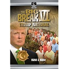 Golf Channel - Big Break VI: Trump International - Episode 10; Mano a Mano
