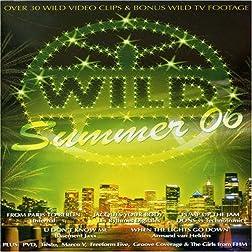 Wild Summer 2006 DVD
