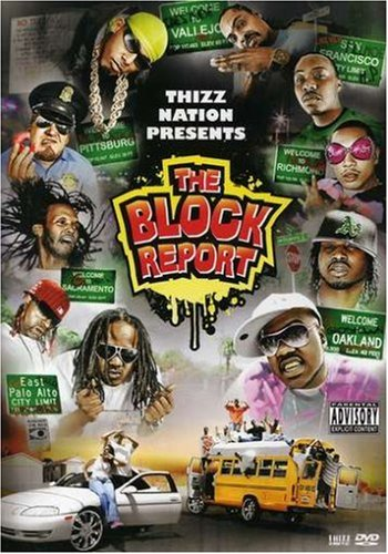 Thizz Nation Presents: Block Report