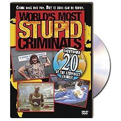 World's Most Stupid Criminals