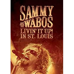 Sammy Hagar and The Wabos: Livin' It Up! Live in St. Louis