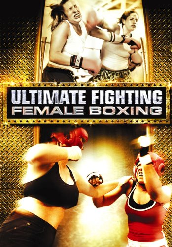 Ultimate Fighting: Female Boxing