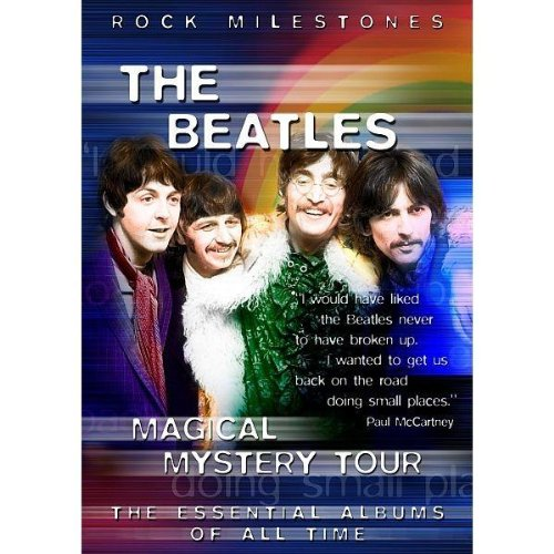 The Beatles: Magical Mystery Tour (Rock Milestones)