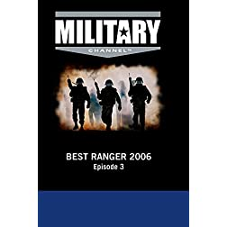 Best Ranger 2006: Episode 3