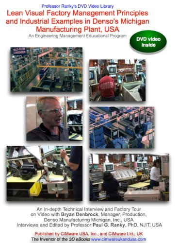 Lean Visual Factory Management Principles and Industrial Examples in Denso's Michigan Manufacturing Plant, USA. An Engineering Management Educational Program (Part 1 of 2)