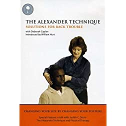 Alexander Technique: Solutions for Back Trouble