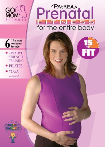 15 to Fit-Prenatal Fitness for the Total Body