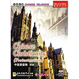Chinese Religions: China's Christianity (Protestantism)