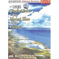 Chinese Scenery: Qinghai Lake / Mount Hua / Lijiang